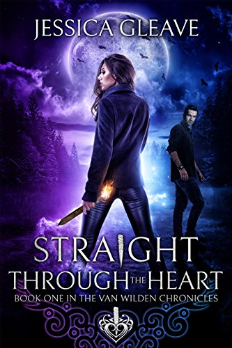 Straight through the heart by Jessica gleave