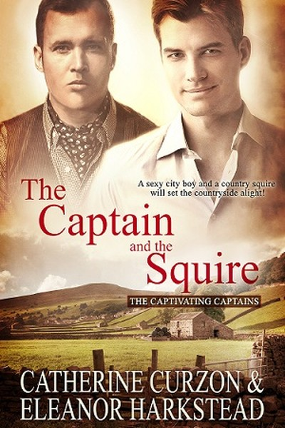 The Captain and the Squire y Catherine Curzon & Eleanor Harkstead